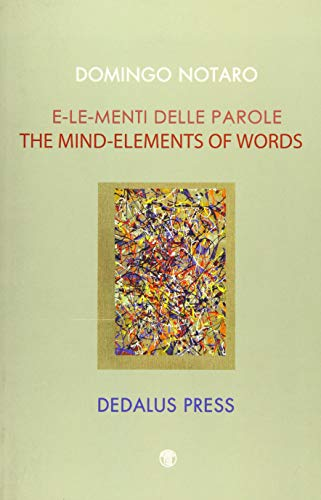 Mind-Elements of Words = By Domingo Notaro