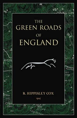 The Green Roads of England By Robert Hippisley Cox