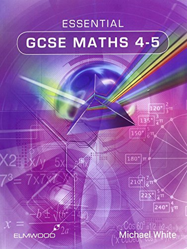Essential GCSE Maths By Michael White