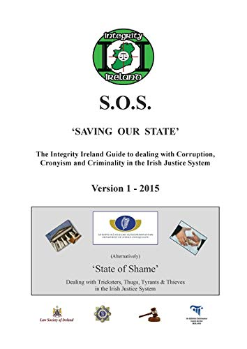 The Integrity Ireland S.O.S. Guide Version 1 By Stephen Manning