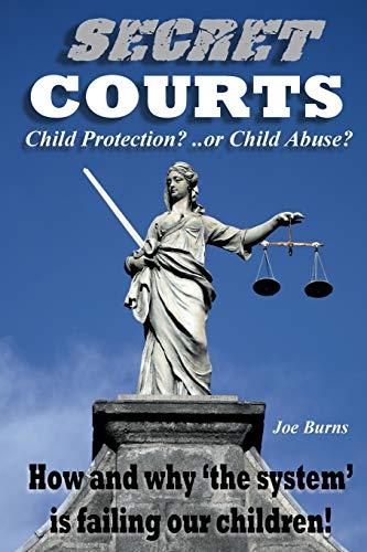 Secret Courts By Joe Burns