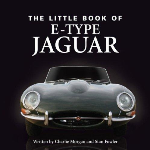 Little Book of E-type Jaguar By Stan Fowler