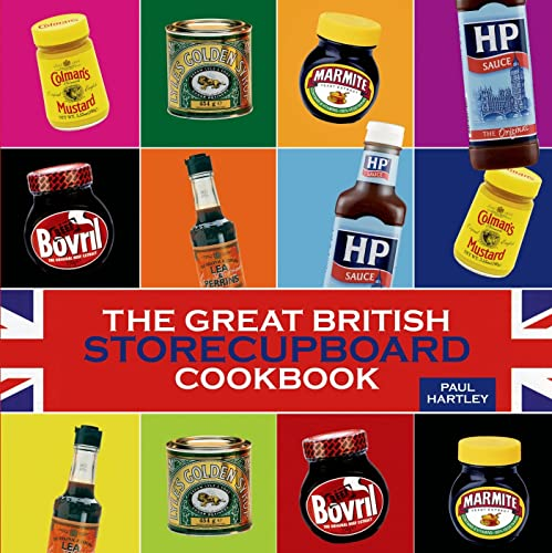 The Great British Storecupboard Cookbook By Paul Hartley