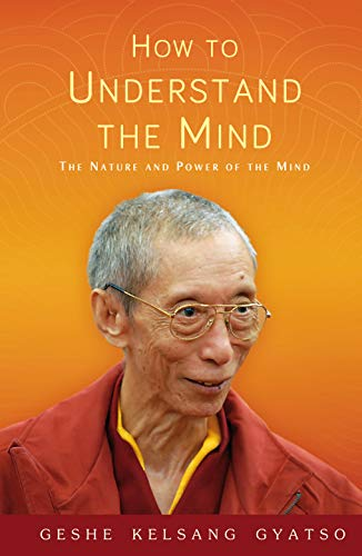How to Understand the Mind By Geshe Kelsang Gyatso