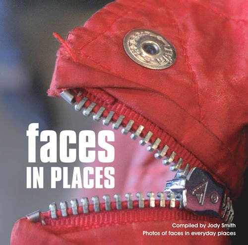 Faces in Places: Photos of Faces in Everyday Places By Ammonite Press