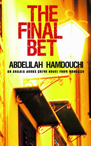 The Final Bet By Abdelilah Hamdouchi
