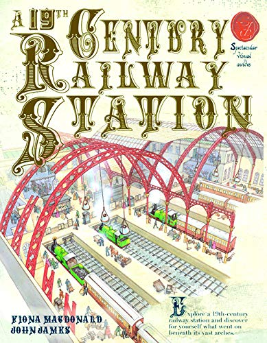 A 19th Century Railway Station By Fiona MacDonald