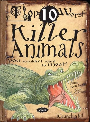 Killer Animals By Fiona MacDonald