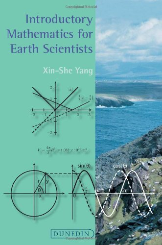 Introductory Mathematics for Earth Scientists By Xin-She Yang