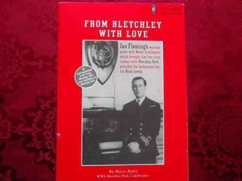 From Bletchley with Love By Mavis Batey