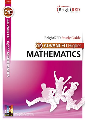 CfE Advanced Higher Mathematics (Bright Red Study Guide) By Linda Moon