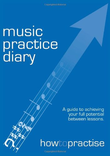 Music Practice Diary By Mike Saville