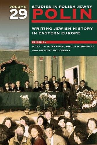 Polin: Studies in Polish Jewry Volume 29 By Natalia Aleksiun