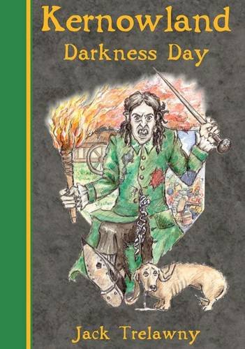 Kernowland 2 Darkness Day by Jack Trelawny
