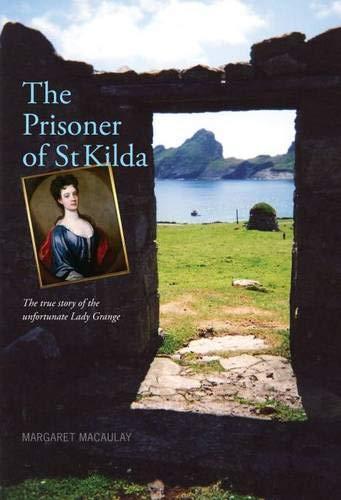 The Prisoner of St Kilda By Margaret Macaulay