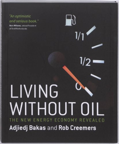 Living without Oil By Adjiedj Bakas