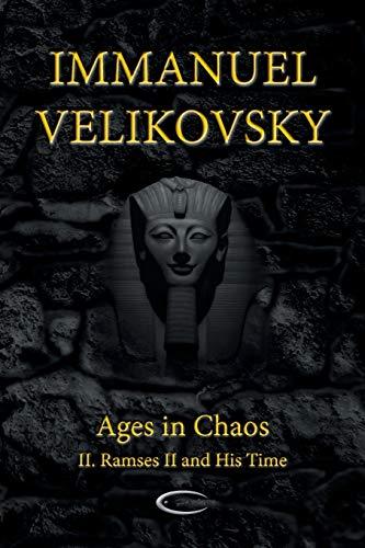 Ages in Chaos II By Immanuel Velikovsky