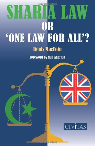 Sharia Law or 'One Law for All'? By Denis Martin MacEoin