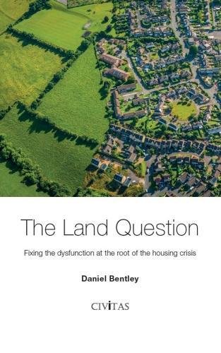 The Land Question By Daniel Bentley
