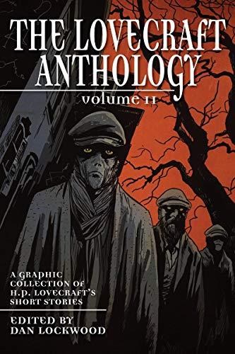 Lovecraft Anthology Volume II By Dan Lockwood