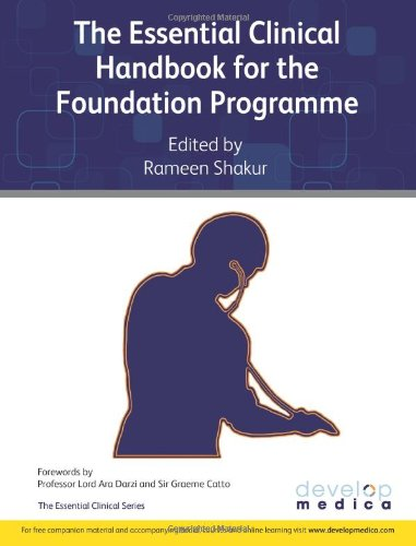 The Essential Clinical Handbook for the Foundation Programme By Rameen Shakur