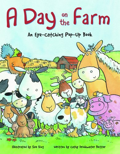 Day on the Farm By Cathy Drinkwater-Better