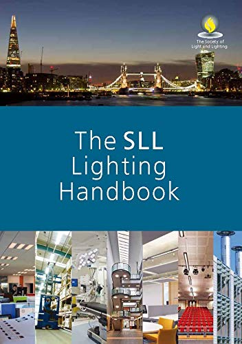 The SLL Lighting Handbook by Unknown Author
