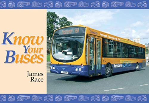 Know Your Buses by James Race