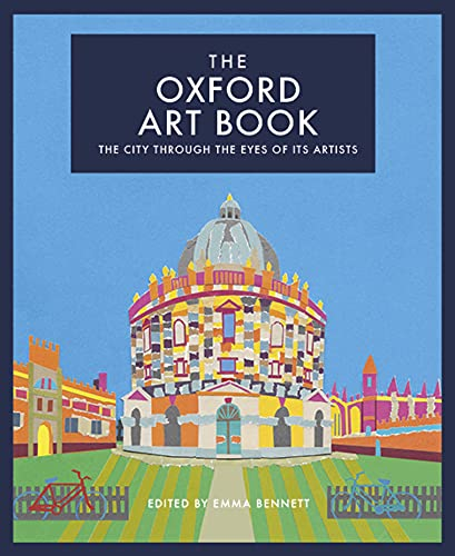 The Oxford Art Book By Edited by Emma Bennett