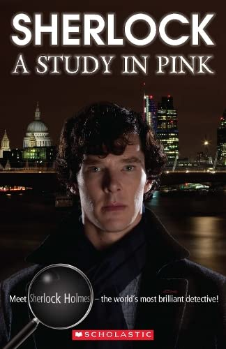 Sherlock: A Study in Pink (Scholastic Readers) By Paul Shipton