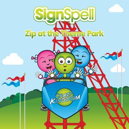 Zip at the Theme Park (SignSpell) By Signature