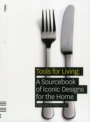 Tools For Living By Peter Fiell