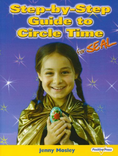Step-by-Step Guide to Circle Time By Jenny Mosley