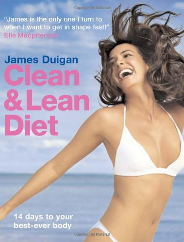 Clean and Lean Diet By James Duigan