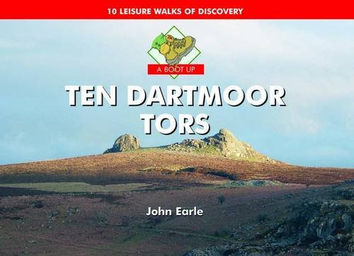 A Boot Up Ten Dartmoor Tors By John Earle