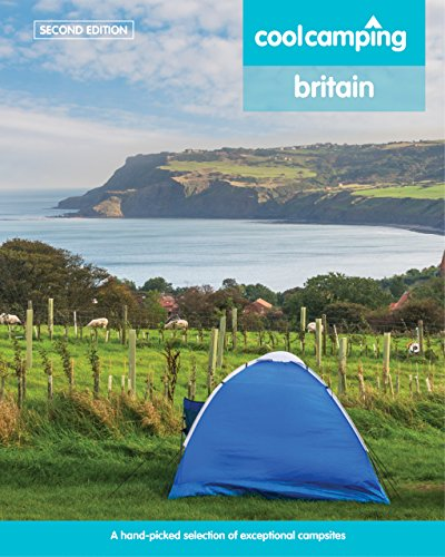 Cool Camping Britain By Jonathan Knight