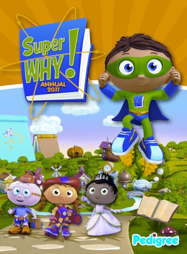 Super Why Annual: 2011 by
