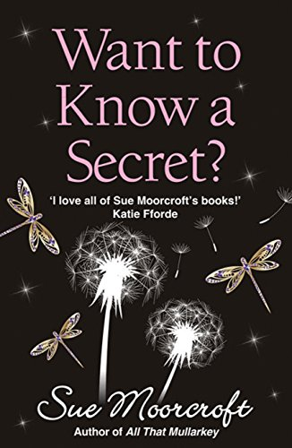 Want to Know a Secret by Sue Moorcroft
