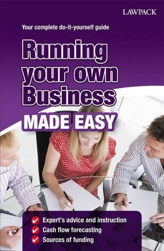 Running Your Own Business Made Easy by Roy Hedges