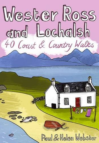 Wester Ross and Lochalsh By Paul Webster