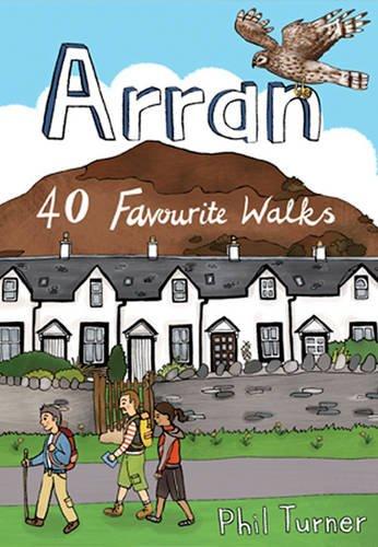 Arran: 40 Favourite Walks (Pocket Mountains) By Phil Turner