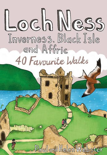 Loch Ness, Inverness, Black Isle and Affric By Paul Webster
