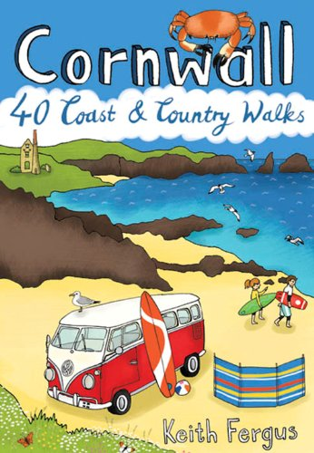 Cornwall : 40 Coast & Country Walks (Pocket Mountains) By Keith Fergus