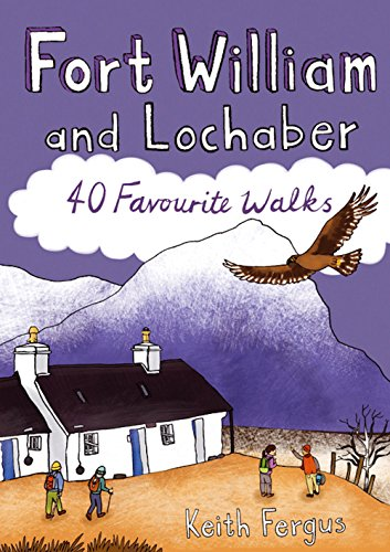 Fort William and Lochaber By Keith Fergus