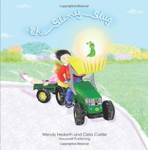 The Slimy Slug By Wendy Hesketh
