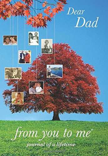 Dear Dad, from you to me Tree design (Journals of a Lifetime) By from you to me