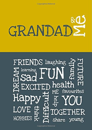 Grandad & Me : award-winning & interactive children's journal for getting to know each other better (Journals of a Lifetime) By from you to me