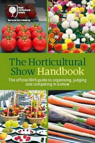 The Horticultural Show Handbook By Royal Horticultural Society