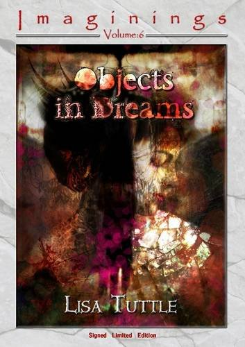 Objects in Dreams By Lisa Tuttle