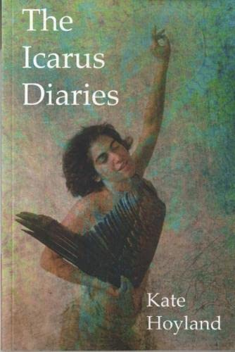 The Icarus Diaries by Kate Hoyland